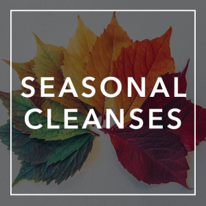 Seasonal Cleanses